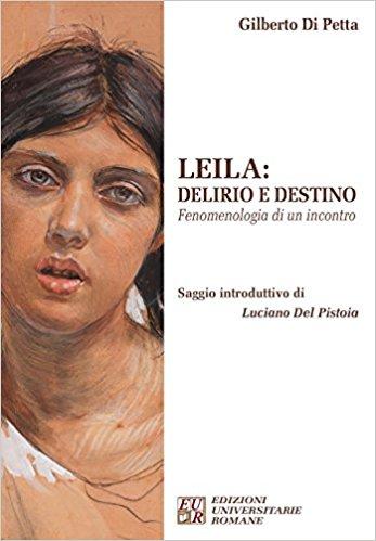Leila. Delirio e destino. Fenomenologia di un incontro