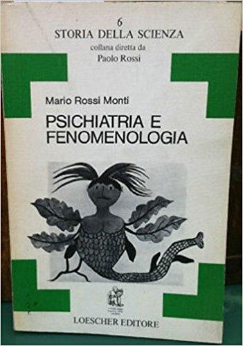 Psichiatria e fenomenologia
