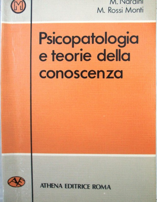 Psicopatologia e teorie della conoscenza