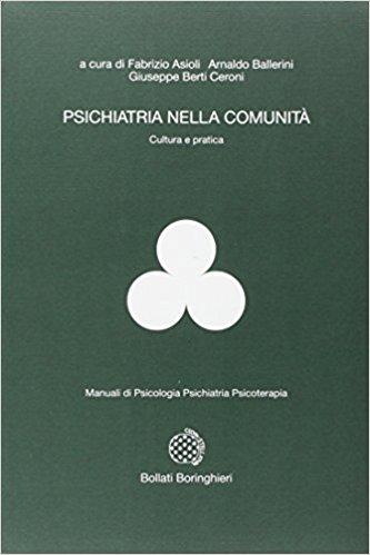 Psichiatria nella comunità. Cultura e pratica