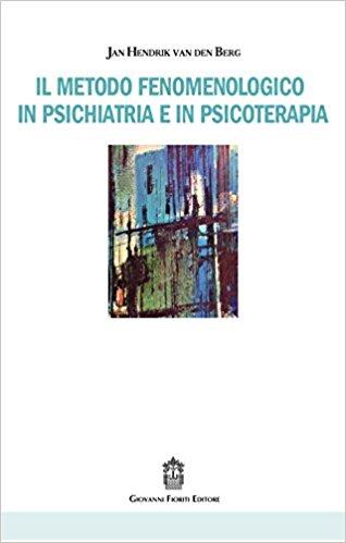 Il metodo fenomenologico in psicoterapia