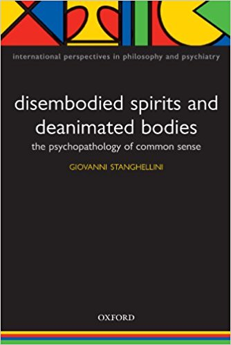 Disembodied Spirits and Deanimated Bodies. The Psychopathology of Common Sense